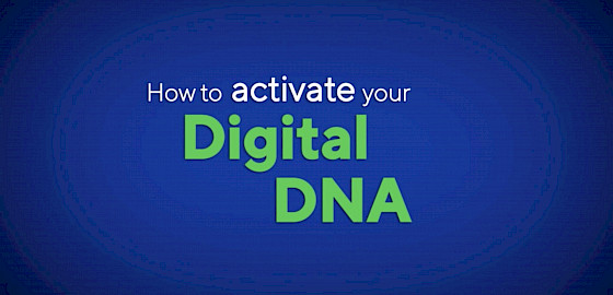 How to Activate Your Digital DNA