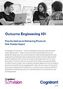 Outcome Engineering: 5 Guidelines to Delivering Products that Create Impact